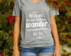 Not All Who Wander Are Lost // Hippie Arrow Aztec Shirt Tribal Tee // Boho Clothing // Women's V Neck Typography T Shirt