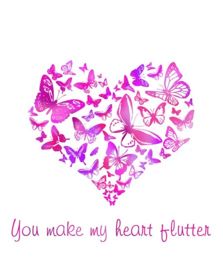 Butterfly Heart, Downloadable Love Quote, Pink, Valentine,  Printable Typography, You Make My Heart Flutter
