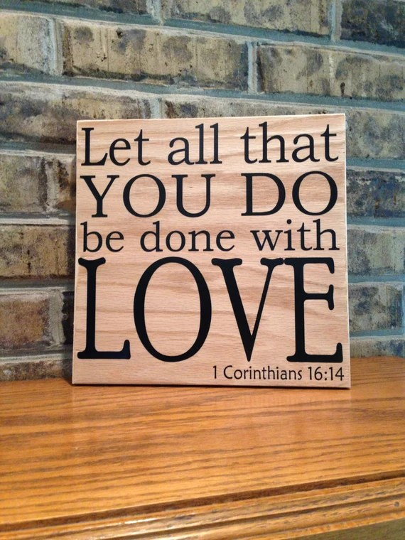Download Let all that you do be done with Love 1 Corinthians 16:14