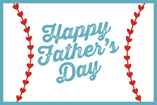 Happy Father's Day Baseball Instant Download DIY 4 x 6