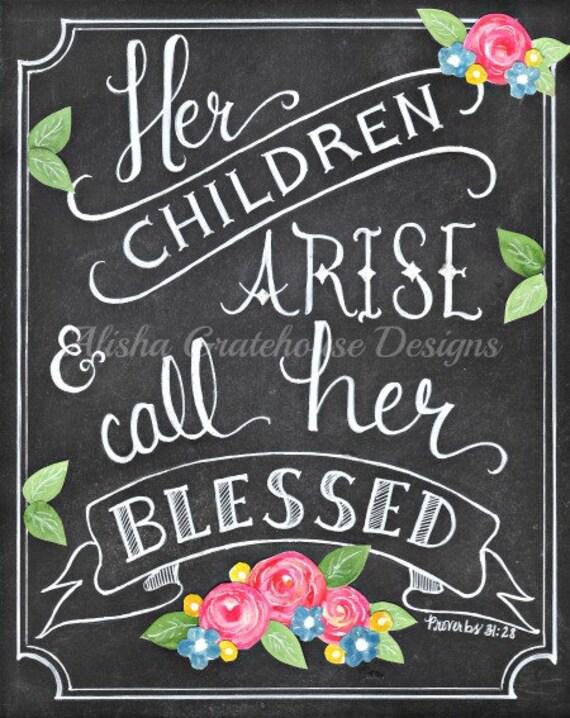Proverbs 31 Chalkboard ART PRINT Her Children Arise Amp Call