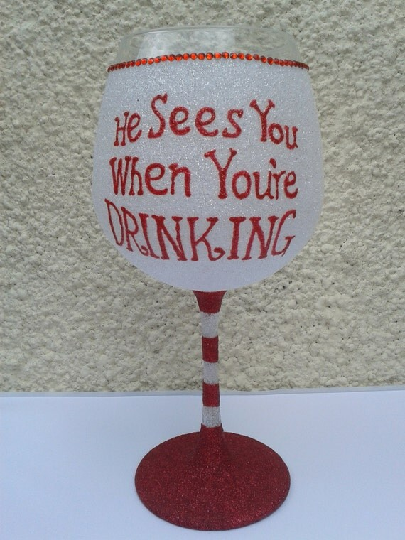 Items Similar To He Sees You When Youre Drinking
