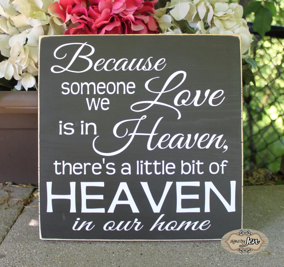 Download Because someone we Love is in Heaven there's a by SignsbyJen