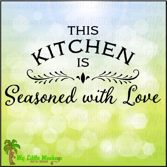 Download This Kitchen is Seasoned with Love Kitchen Art Design Print or