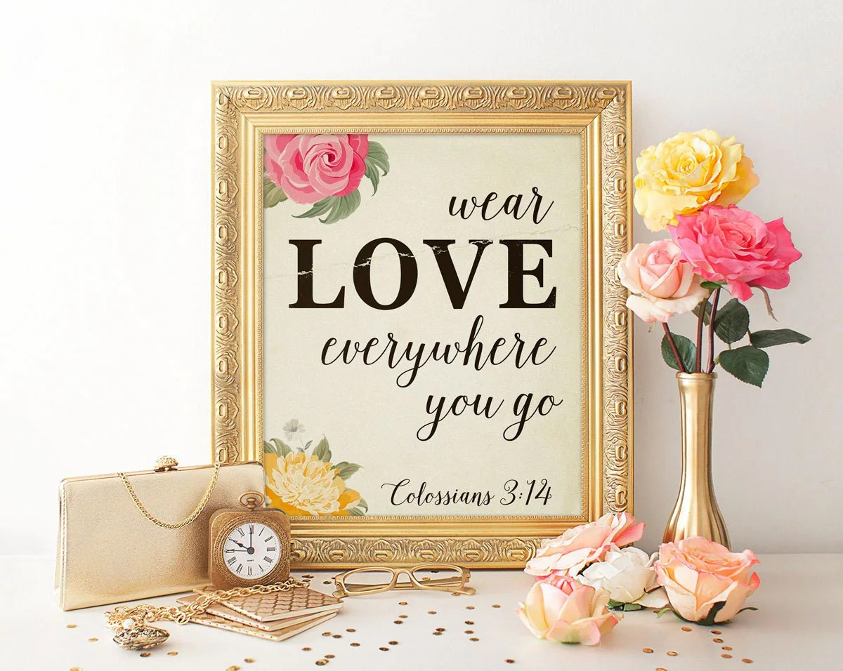 Bible Quote Print Bible Verse Love Quote Wear Love Bible