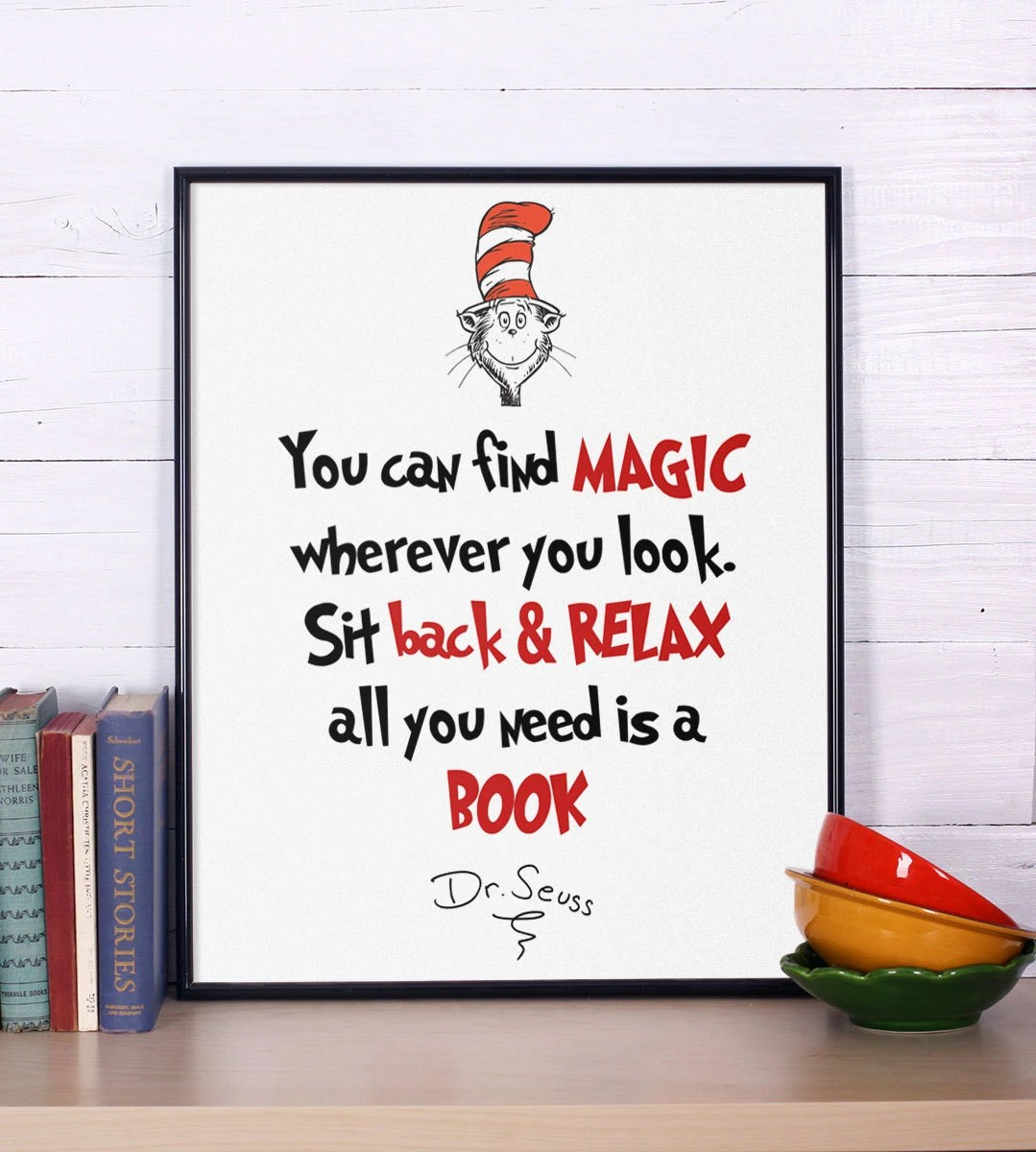 Dr Seuss Quote You Can Find Magic Inspirational By Inspire4you