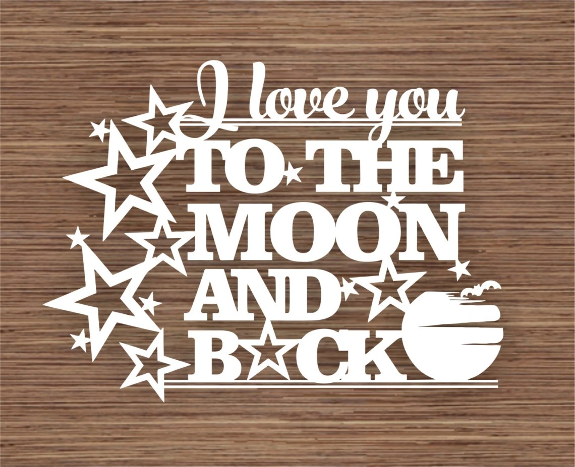 Download I love you to the moon and back PDF SVG Commercial Use