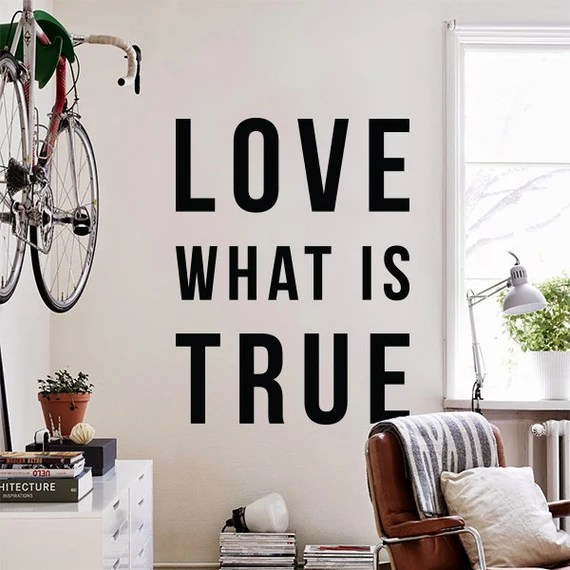 Love What is True Wall Decal by DecalLab