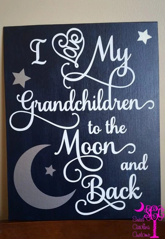 Download I Love My Grandchildren to the Moon and Back canvas sign