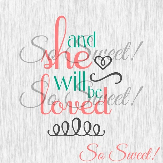 Download And She Will Be Loved SVG / DXF for Silhouette Cut File Saying
