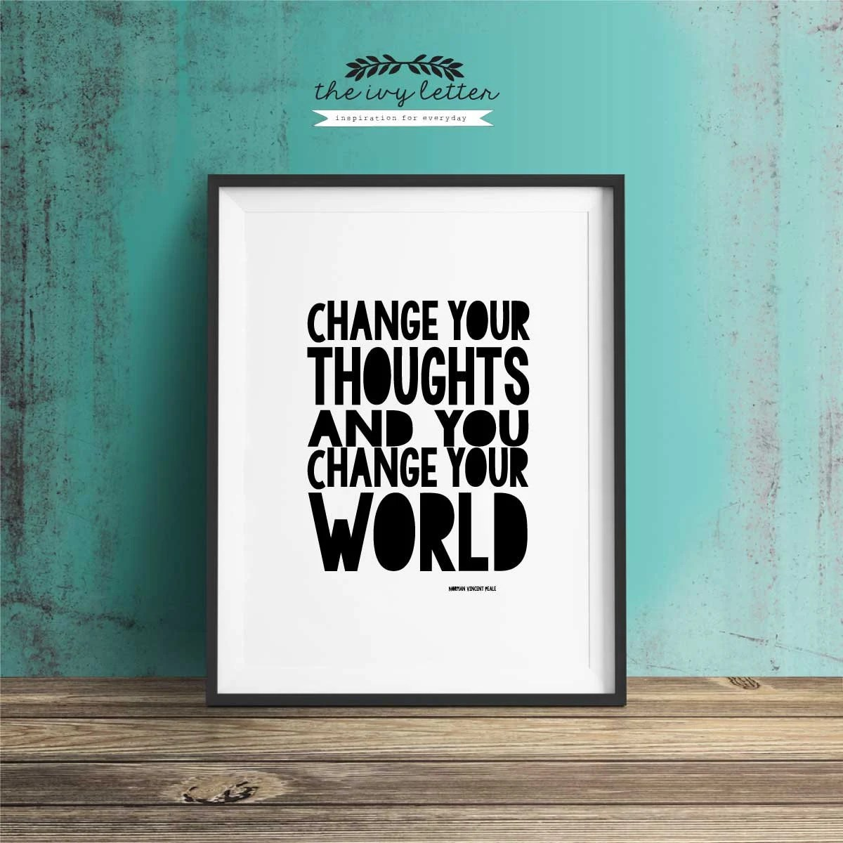 Change Your Thoughts Printable Art Inspirational Quotes