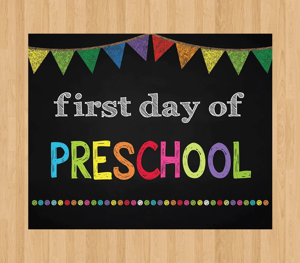 First Day Of Preschool Sign Instant Download By Invitationcard