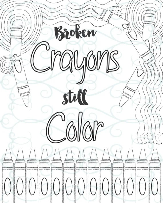 Adult Inspirational Coloring Page printable 10-Broken Crayons | free printable coloring pages inspirational quotes