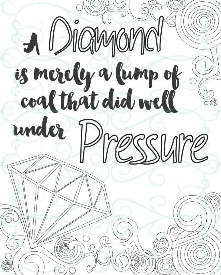 Adult Inspirational Coloring Page printable 15-Under Pressure | free printable inspirational coloring pages