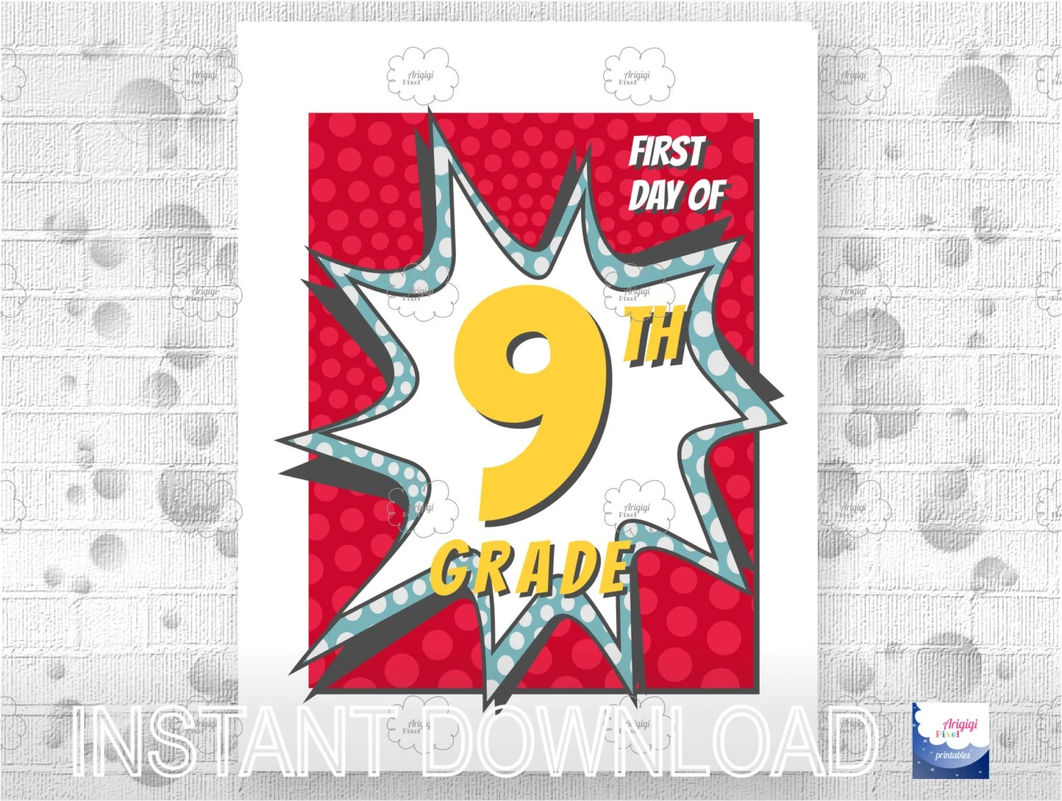 First Day Of School 9th Grade Sign Printable Back To School