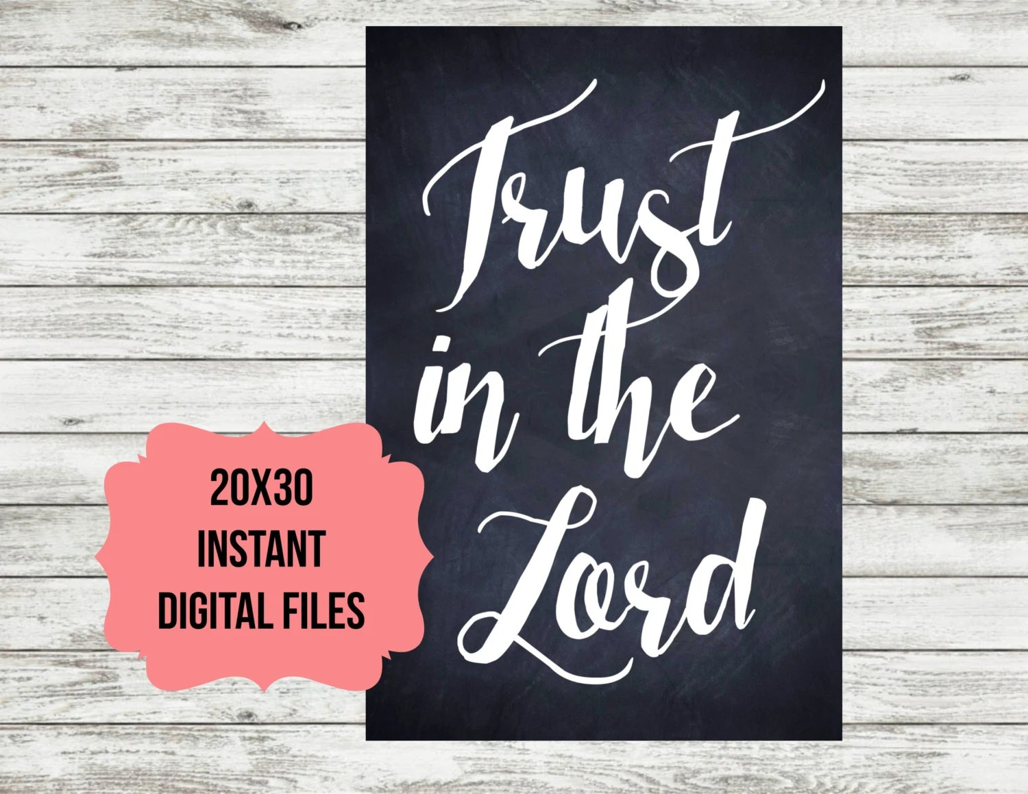 Trust In The Lord 20x30 Digital Download Printable Christian