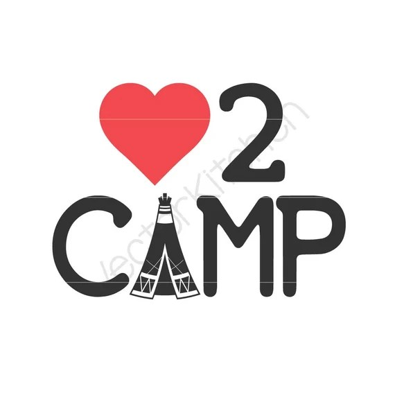 Download Love 2 Camp Camping Outdoors Silhouette Cutting File SVG