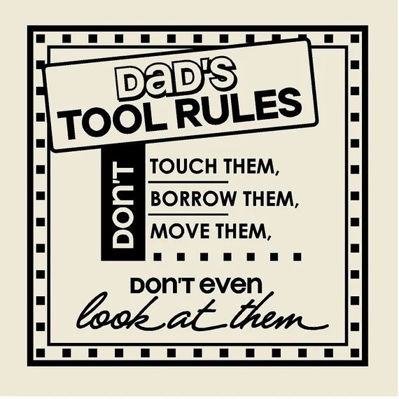 Dad's Tool Rules Decal by VinylDesignsCreations