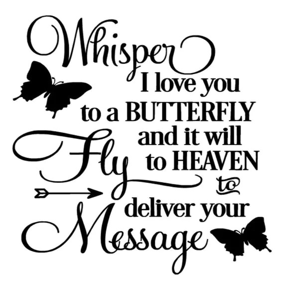 Download Whisper I love you to a butterfly Decal Only