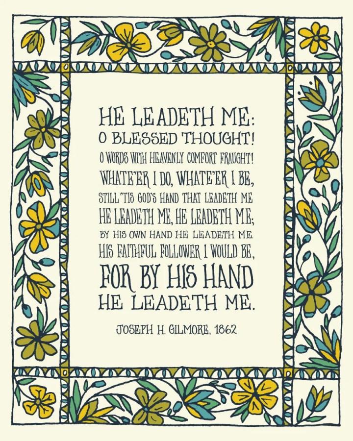 He Leadeth Me: O Blessed ...