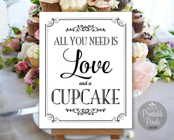 Download All You Need Is Love and a Cupcake Printable by ...