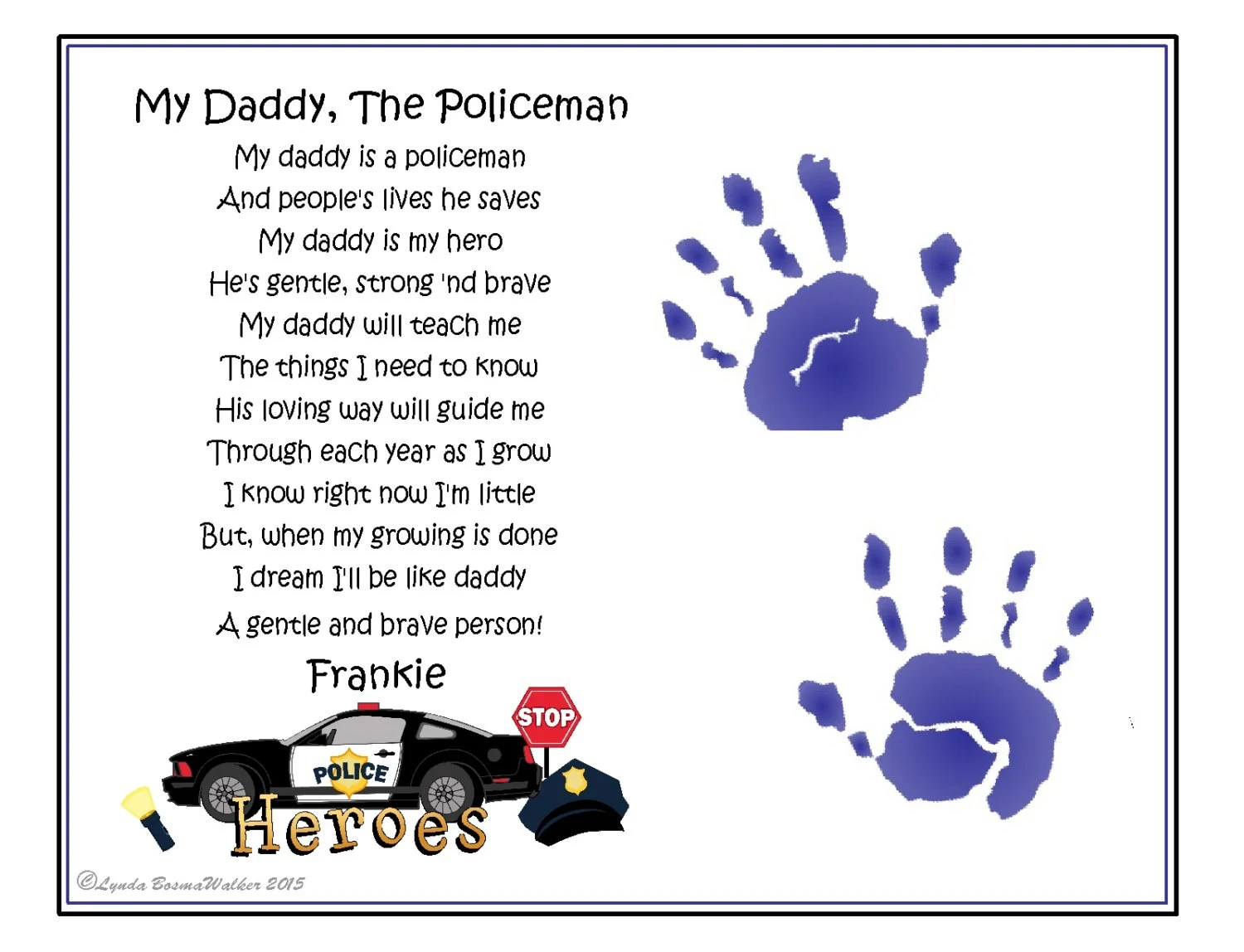 Daddy My Hero Policeman Poem Baby Child Handprint 8 X