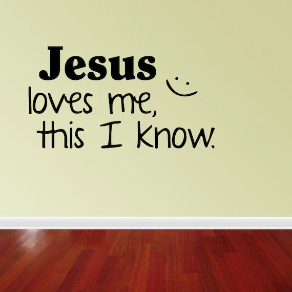Download Wall Decal Quote Jesus Loves Me This I Know by vinylwordsdecor