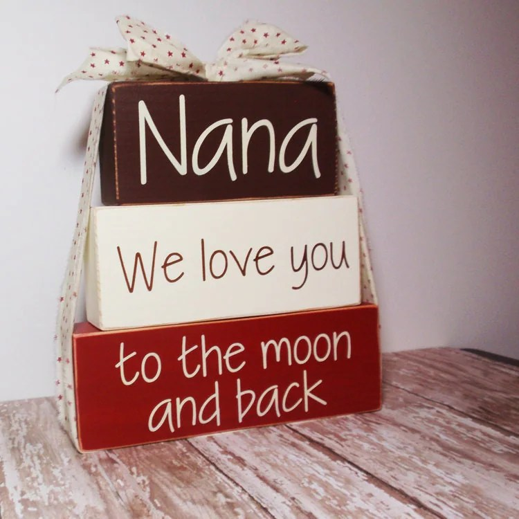 Download 3 Block Stack Nana We Love You To The Moon And Back-Painted