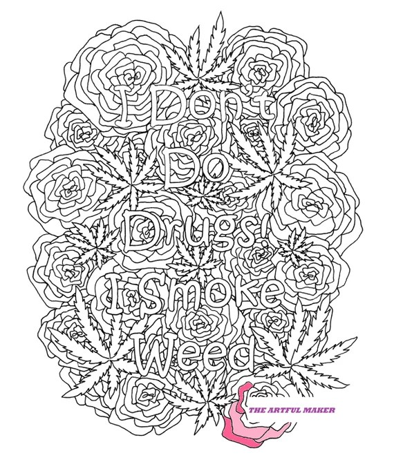 i don't do drugs i smoke weed adult coloring page by