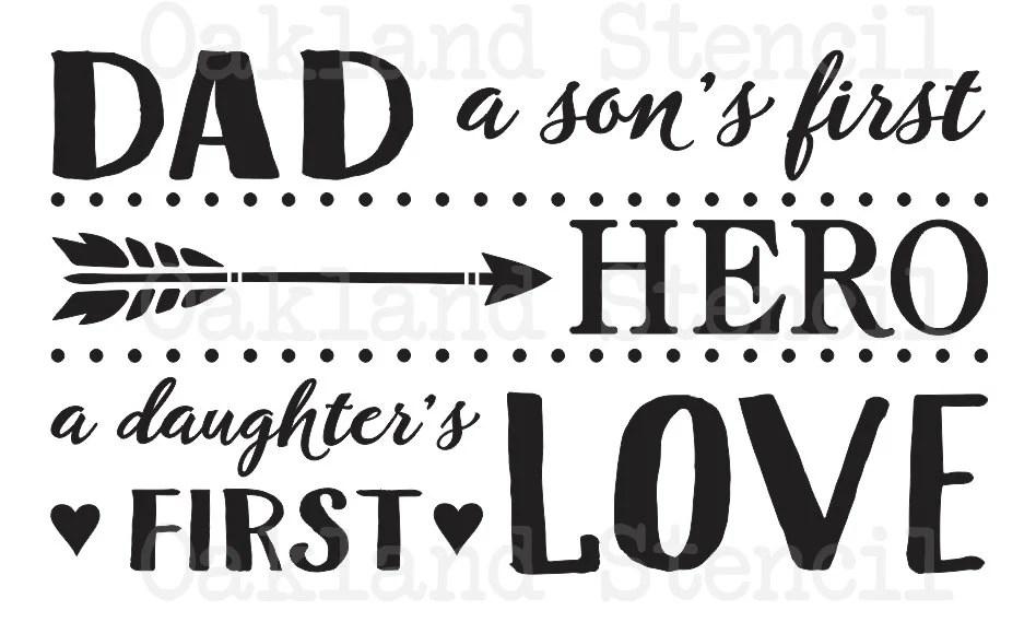 Download Dad STENCILDad a son's first Hero a daughter's first