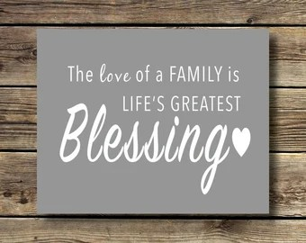 Download Items similar to The Love of a Family is Life's Greatest ...