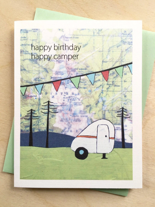 Happy Birthday Camper Map Card Happy Camper Birthday