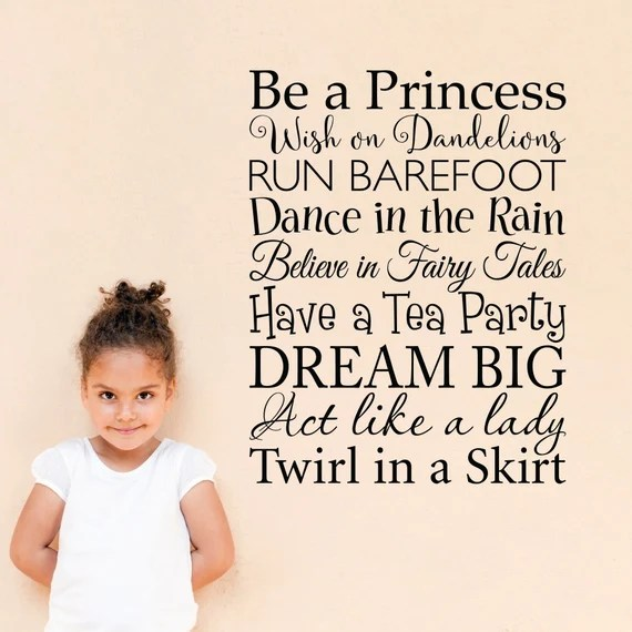 Be a Princess Wall Quote Decal by StephenEdwardGraphic