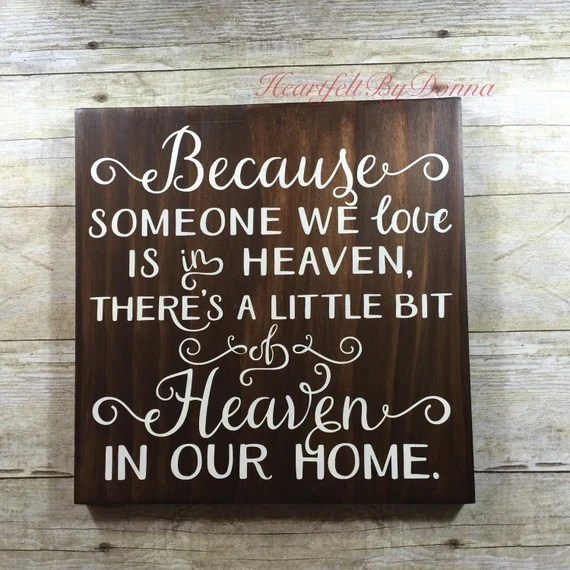 Download Because Someone We Love is in Heaven sign by HeartfeltByDonna