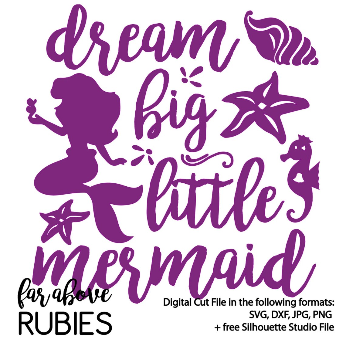 Download Dream Big Little Mermaid - SVG, DXF digital cut file for ...