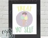 Treat Yo' Self Ice Cr...