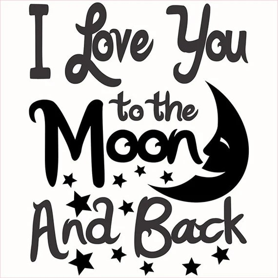 Download I Love You to the Moon and Back Cuttable Designs SVG DXF EPS