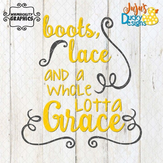 Download Boots Lace and a Whole Lotta Grace SVG Dxf Png Commercial