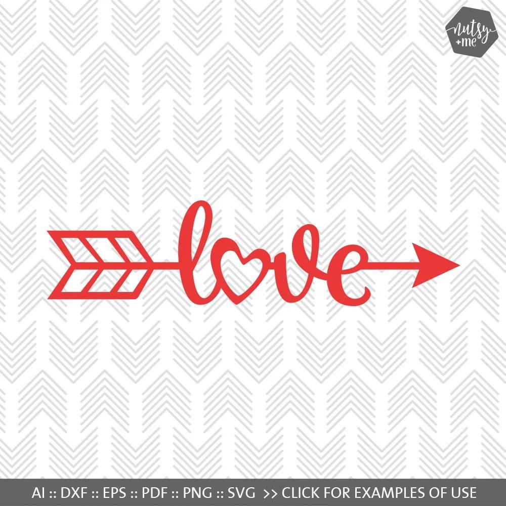 Download Valentines SVG File Arrow Love SVG Love SVG files for