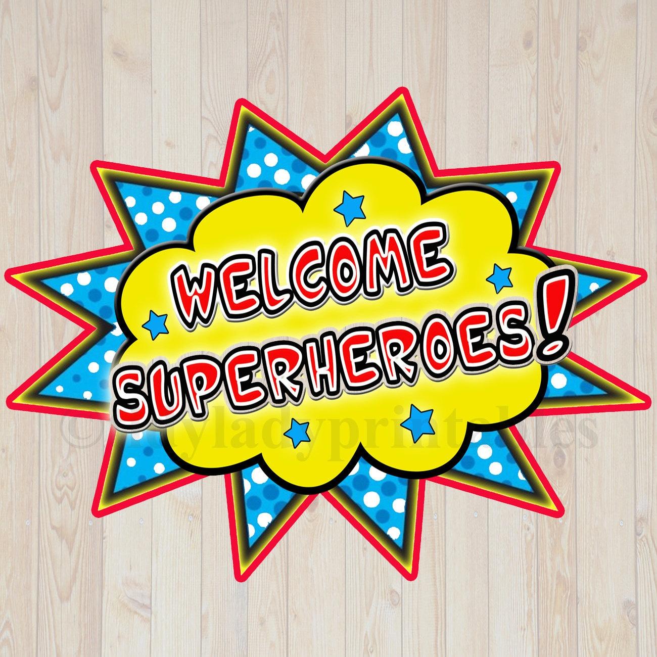 Printable Welcome Superhero Sign Instant Download Superhero