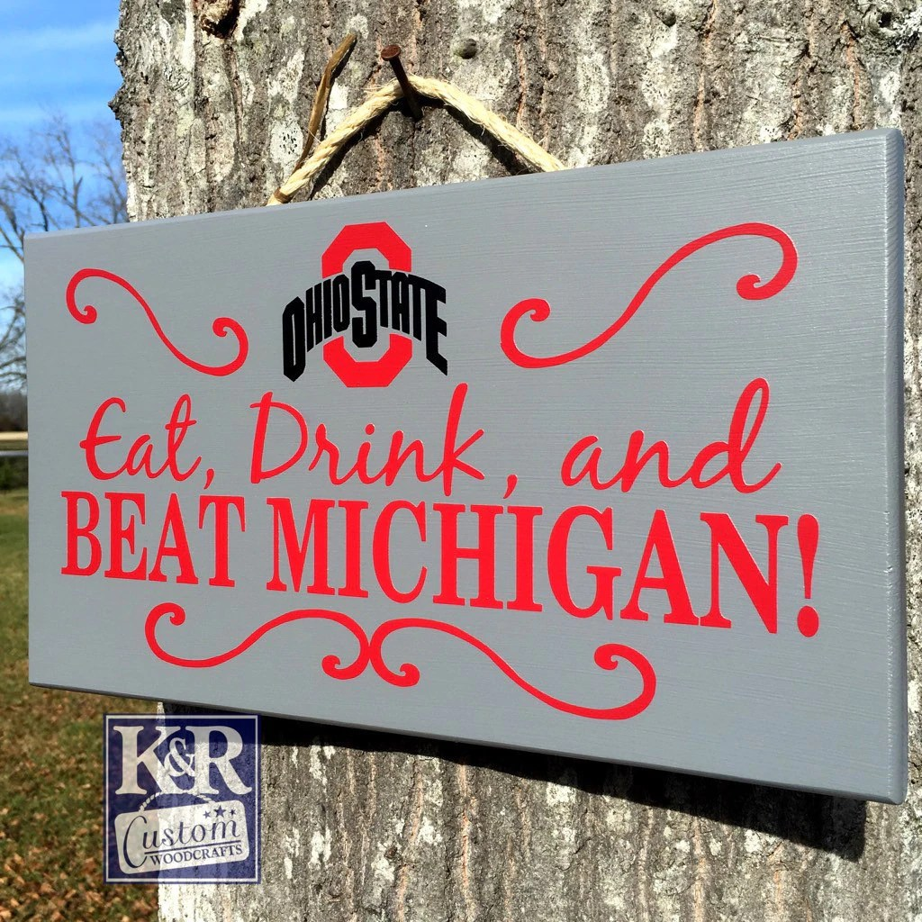 OHIO STATE Sign Buckeyes Sign Eat Drink And Beat MICHIGAN