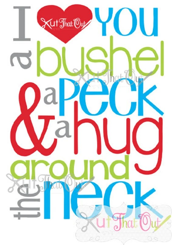 Download EXCLUSIVE I Love You A Bushel and a Peck SVG & DXF Cut File