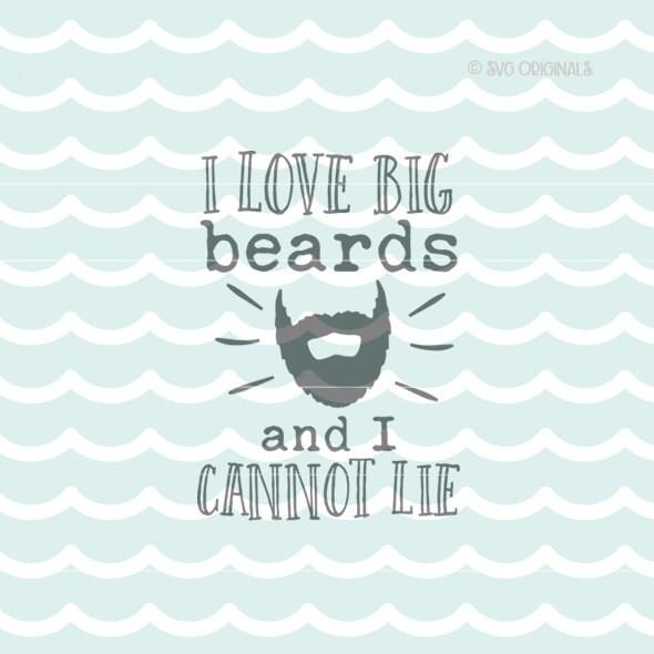 Download Beard SVG I love Big Beards SVG. Cute for so many uses Cricut