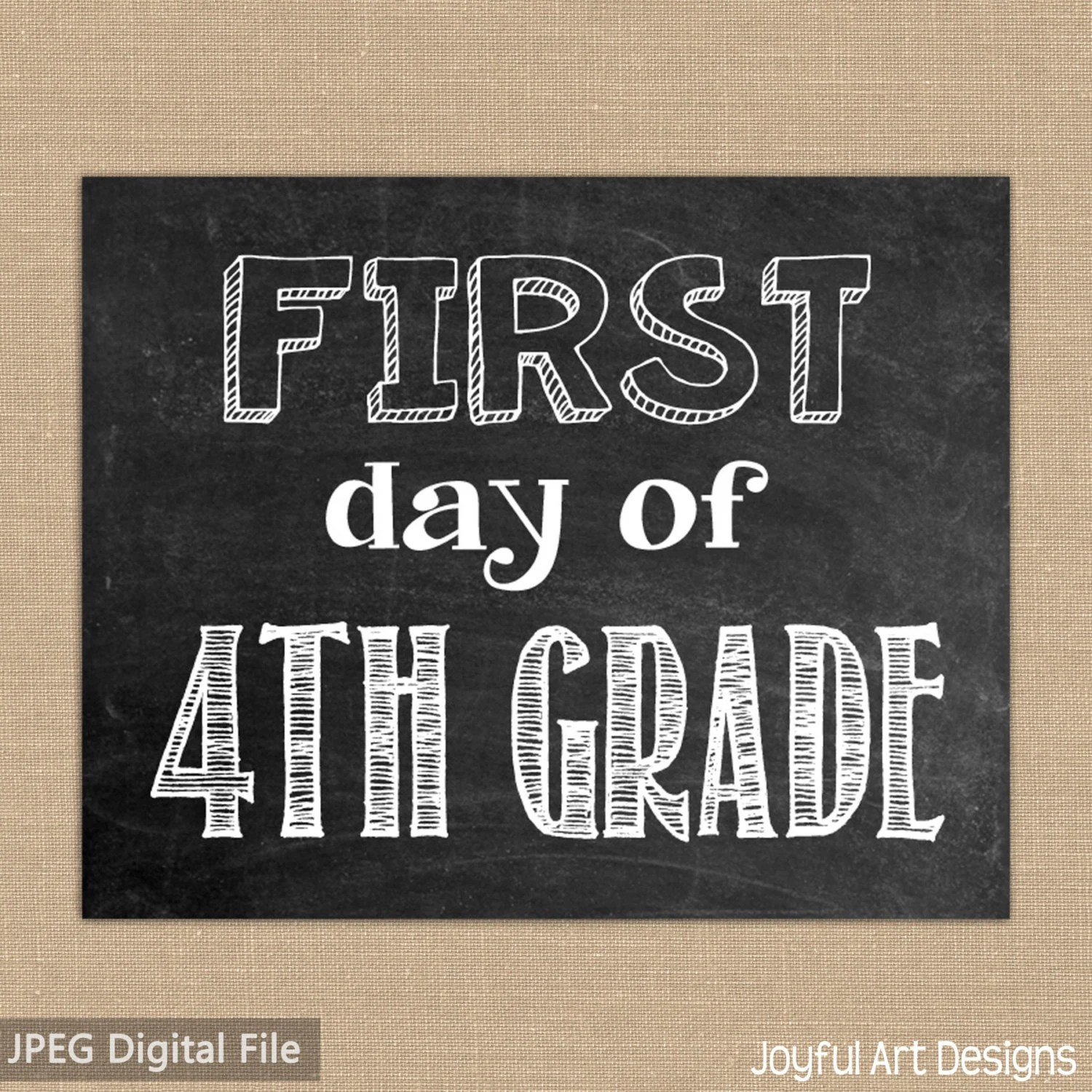 First Day Of 4th Grade Chalkboard Printable Sign Last Day Of