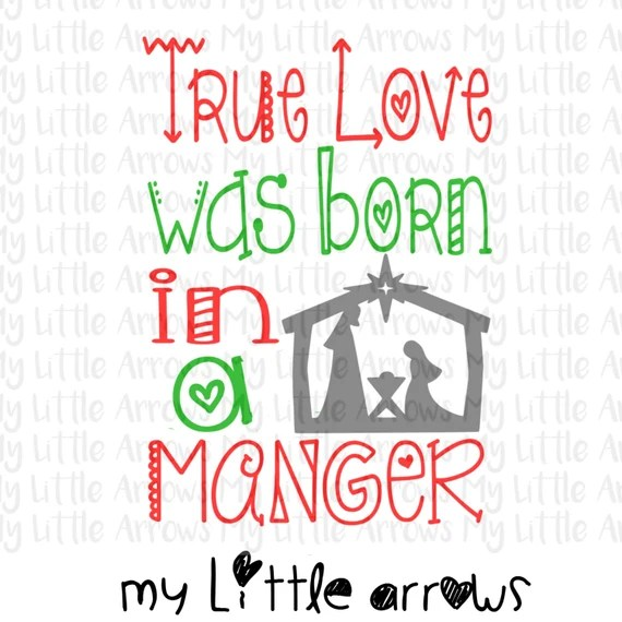 Download True love was born in a manger SVG DXF EPS png Files for