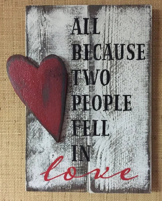 Download All Because Two People Fell In Love Wood Sign Handmade