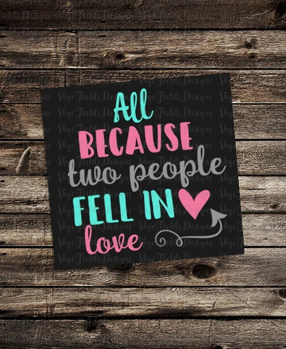 Download All Because Two People Fell in Love SVG JPG PNG Studio.3
