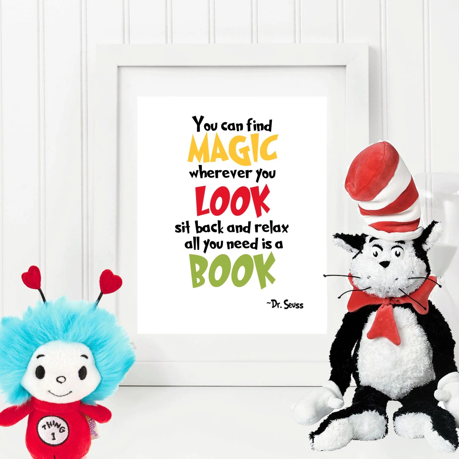 You Can Find Magic Dr Seuss Quote 8x10 Instant Download