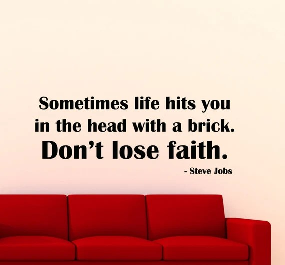 Don't Lose Faith Wall Decal Quote by Steve Jobs