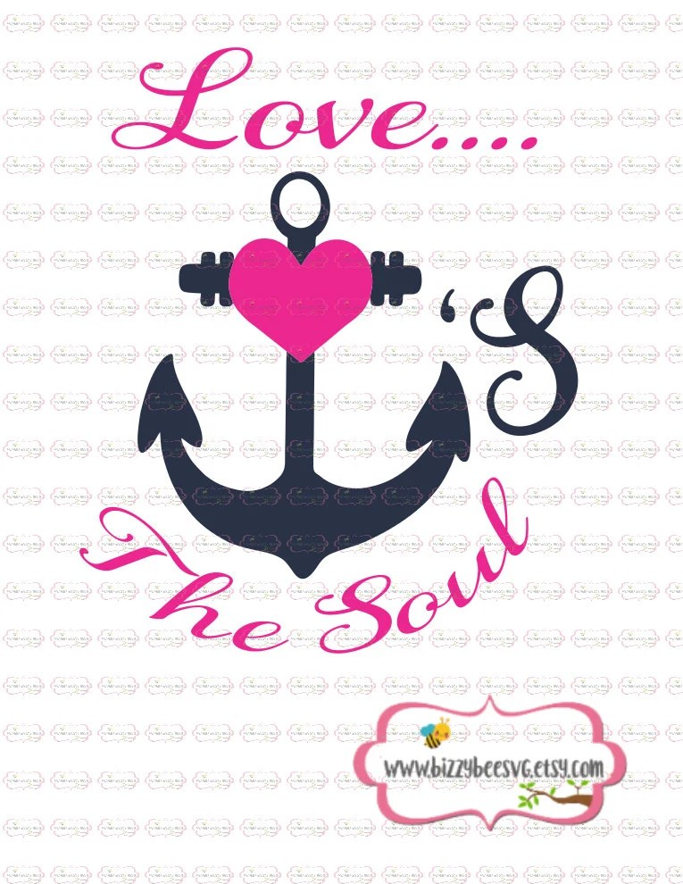 Download Love anchors the soul SVG DXF EPS cut file anchor by ...